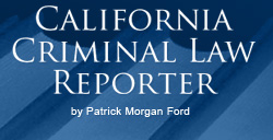 California Criminal Law Reporter